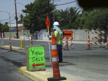 One thing about this city. Everybody has yard sales and there is always road construction because everyone drives and everyone drives like nutballs _ Royal Hopper
